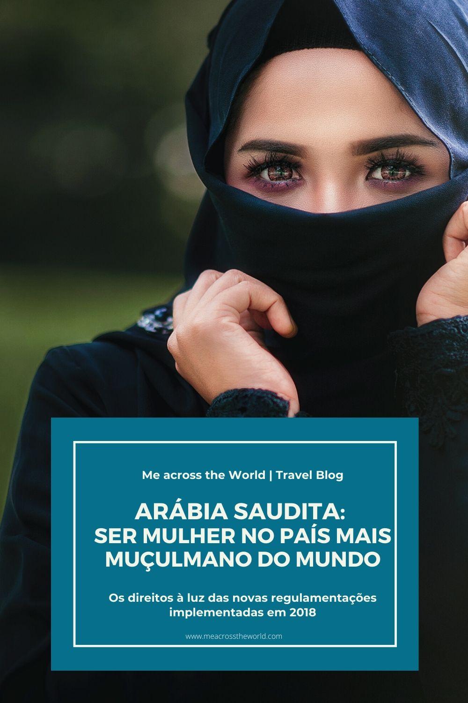 Arábia Saudita: ser mulher no país mais muçulmano do mundo4